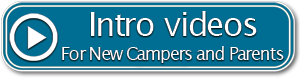 Introductory videos for new campers and parents